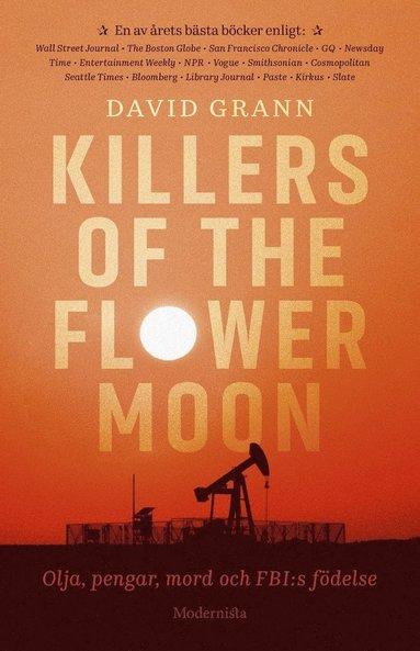 bokomslag Killers of the Flower Moon : olja, pengar, mord och FBI:s födelse