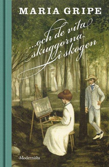 bokomslag ...och de vita skuggorna i skogen