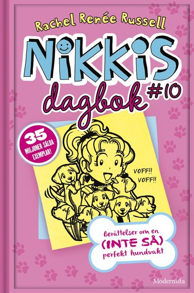 bokomslag Nikkis dagbok #10: berättelser om en (inte så) perfekt hundvakt