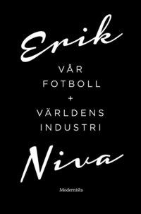 bokomslag Vår fotboll ; Världens industri (Box)