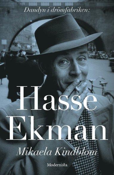 bokomslag Hasse Ekman : dandyn i drömfabriken