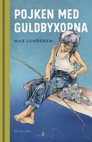 bokomslag Pojken med guldbyxorna