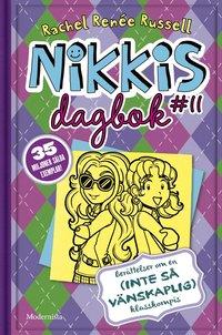 bokomslag Nikkis dagbok #11: Berättelser om en (inte-så-vänskaplig) klasskompis