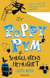 bokomslag Poppy Pym & smugglarens hemlighet