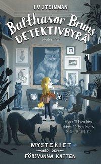 bokomslag Mysteriet med den försvunna katten