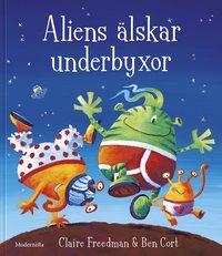 bokomslag Aliens älskar underbyxor