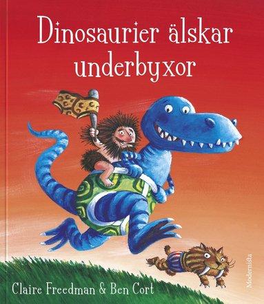 bokomslag Dinosaurier älskar underbyxor