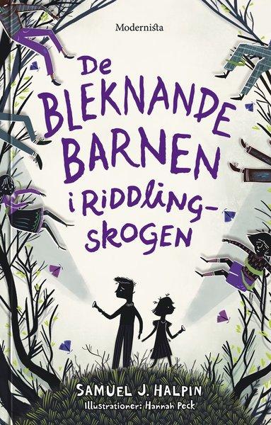 bokomslag De bleknande barnen i Riddling-skogen
