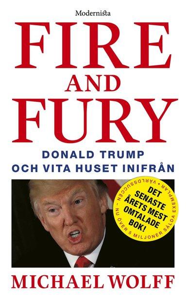 bokomslag Fire and Fury: Donald Trump och Vita huset inifrån