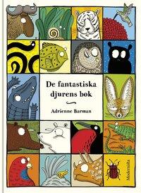 bokomslag De fantastiska djurens bok