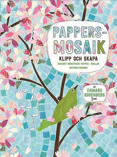 bokomslag Pappersmosaik : klipp och skapa