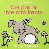 bokomslag Det där är inte min kanin