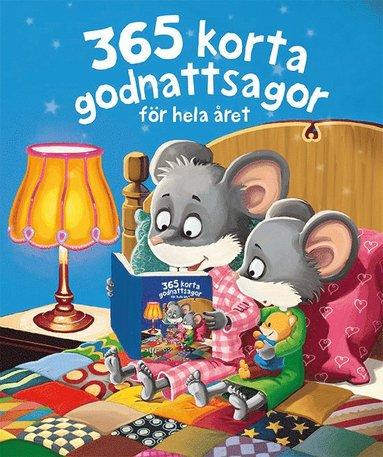 bokomslag 365 korta godnattsagor : för hela året