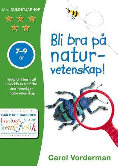 bokomslag Bli bra på naturvetenskap! 7-9 år