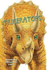 bokomslag Triceratops : spännande dinosauriefakta
