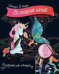 bokomslag Skrapa & skapa : en magisk värld