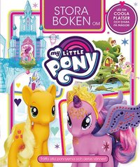 bokomslag Stora boken om My Little Pony