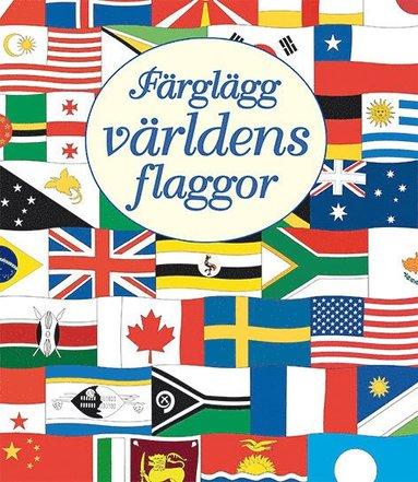 bokomslag Färglägg världens flaggor