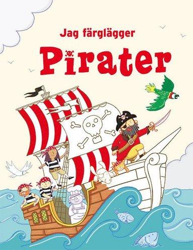 bokomslag Jag färglägger : pirater