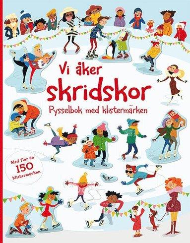 bokomslag Vi åker skridskor : pysselbok med klistermärken