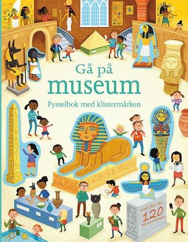 bokomslag Gå på museum : pysselbok med klistermärken
