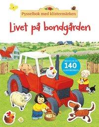 bokomslag Livet på bondgården : pysselbok med klistermärken