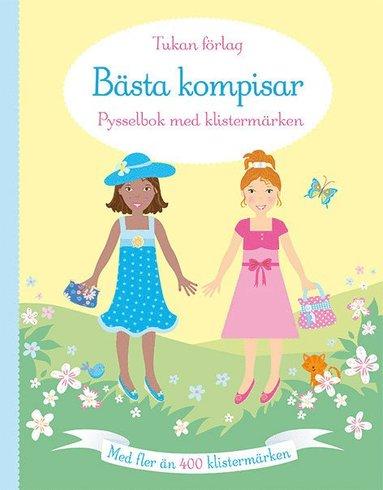 bokomslag Bästa kompisar : pysselbok med klistermärken