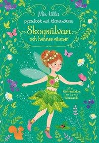 bokomslag Skogsälvan och hennes vänner : min lilla pysselbok med klistermärken