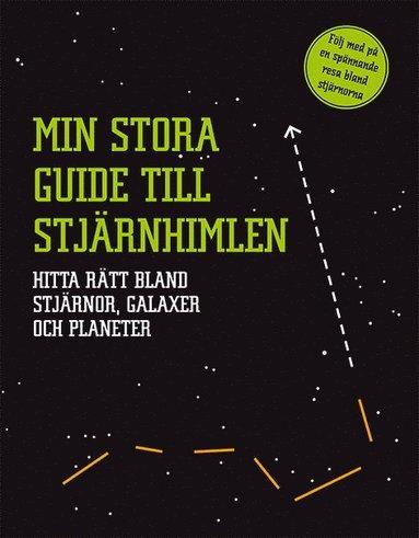bokomslag Min stora guide till stjärnhimlen