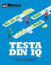 bokomslag Mensa: Testa din IQ Utmana din hjärna med 200 kluriga problem