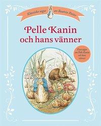 bokomslag Pelle Kanin och hans vänner