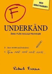 bokomslag Underkänd : ännu fler roliga provsvar