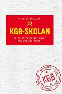 bokomslag KGB-skolan : är du tillräckligt smart för att bli agent?