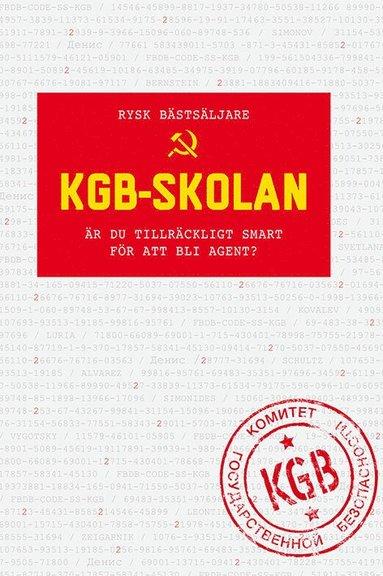 bokomslag KGB-skolan: Är du tillräckligt smart för att bli agent?