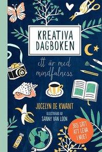 bokomslag Kreativa dagboken : ett år med mindfulness