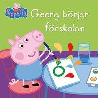 bokomslag Greta Gris: Georg börjar förskolan