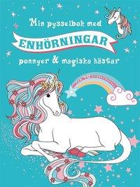 bokomslag Min pysselbok med enhörningar, ponnyer & magiska hästar