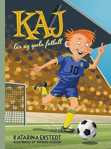 bokomslag Kaj lär sig spela fotboll