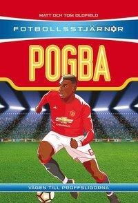 bokomslag Pogba : vägen till proffsligorna