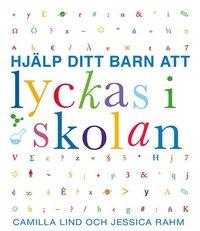 bokomslag Hjälp ditt barn att lyckas i skolan