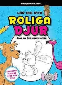 bokomslag Lär dig rita roliga djur som en serietecknare