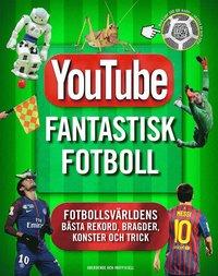 bokomslag Youtube : Fantastisk fotboll