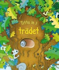 bokomslag Titta in i trädet