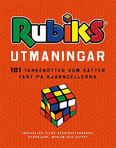 bokomslag Rubiks utmaningar : 101 tankenötter som sätter fart på hjärncellerna