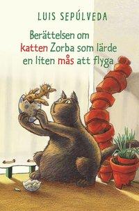 bokomslag Berättelsen om katten Zorba som lärde en liten mås att flyga