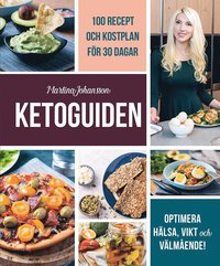 bokomslag Ketoguiden: med 100 recept och måltidsplan för 30 dagar