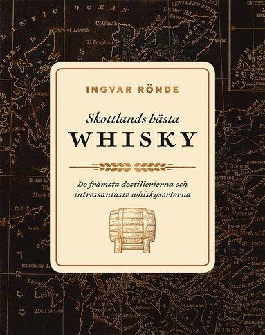 bokomslag Skottlands bästa whisky