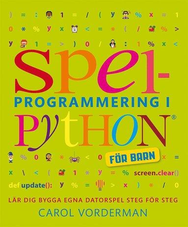 bokomslag Spelprogrammering i Python : för barn