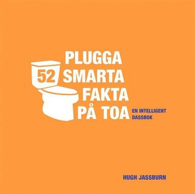 bokomslag Plugga 52 smarta fakta på toa