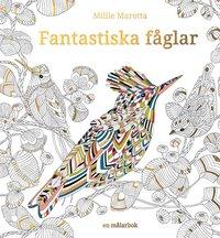 bokomslag Fantastiska fåglar : en målarbok